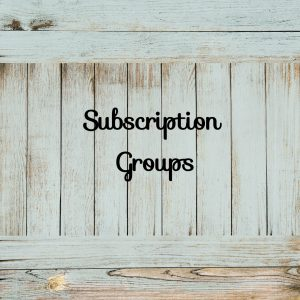 Subscription Groups